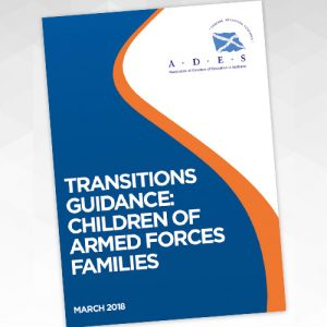 Cover: ADES Transitions Guidance: Children of Armed Forces Families