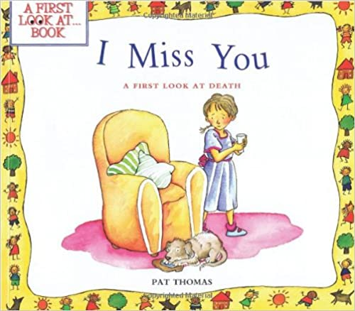Cover: I Miss You - A First Look at Death
