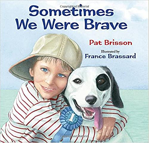 Cover: Sometimes We Were Brave