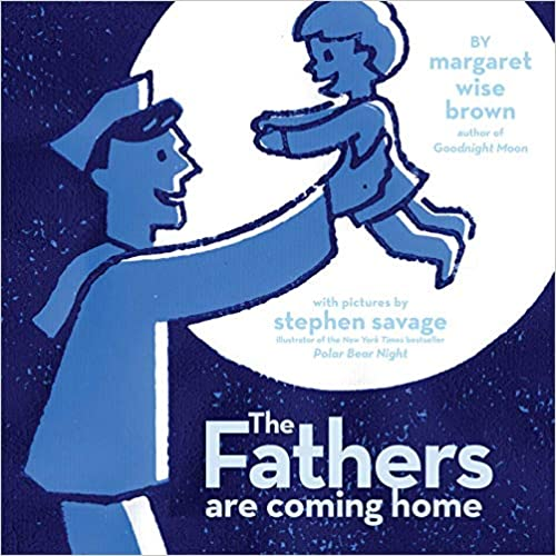 Cover: The Fathers are Coming Home