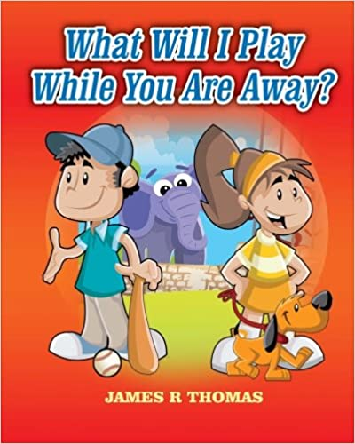 Cover: What Will I Play While You Are Away?
