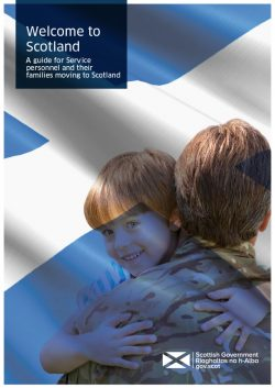 Cover: The Scottish Government Welcome to Scotland Guide for Service Personnel and their families